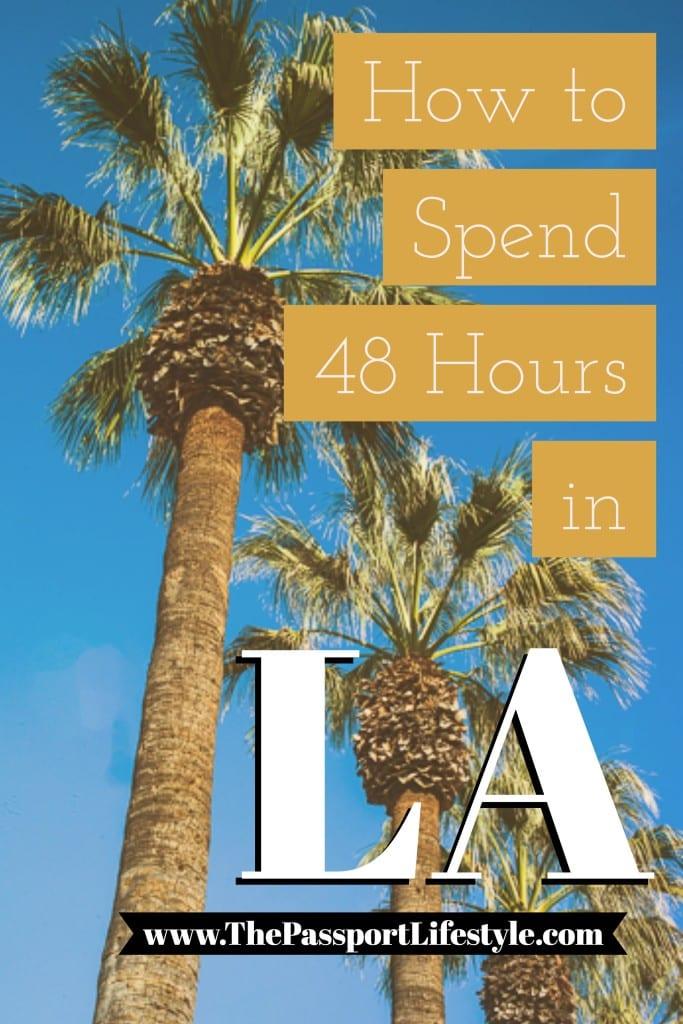 48 hours in LA