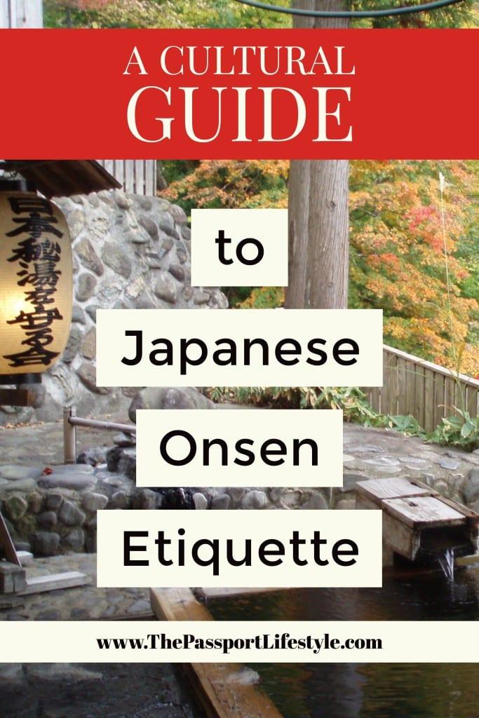 Onsen Etiquette Guide