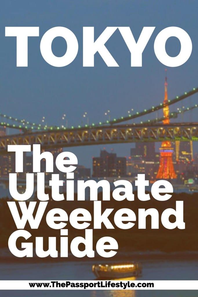 A weekend in Tokyo, 48 hours in Tokyo