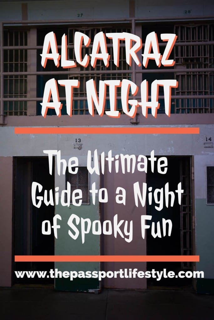 Alcatraz at Night the Ultimate Guide