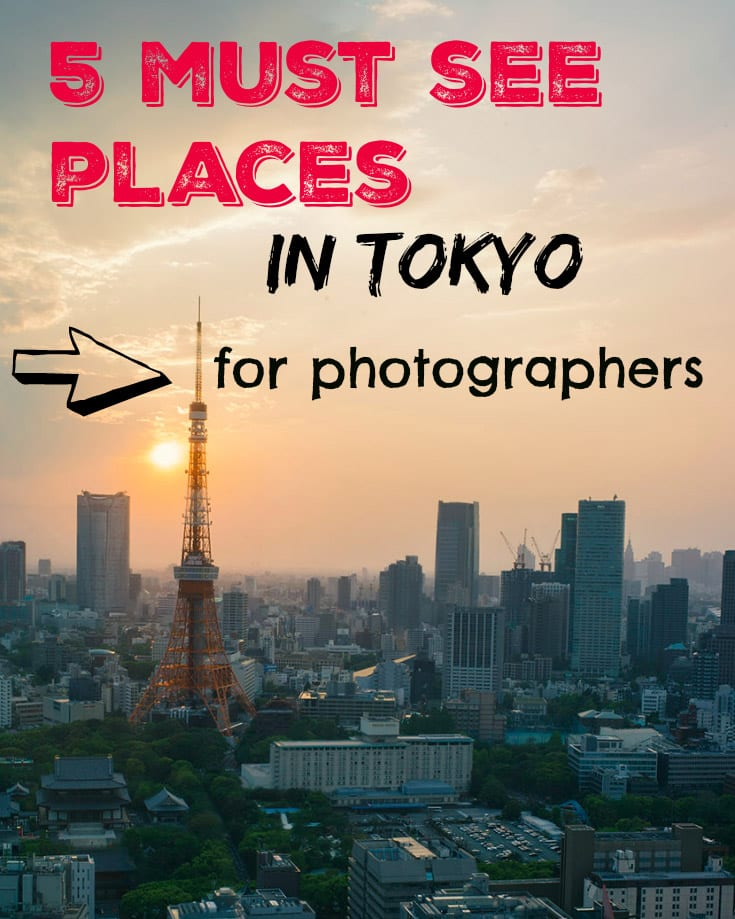 5 Must See Tokyo Photography Travel Locations The Passport Lifestyle