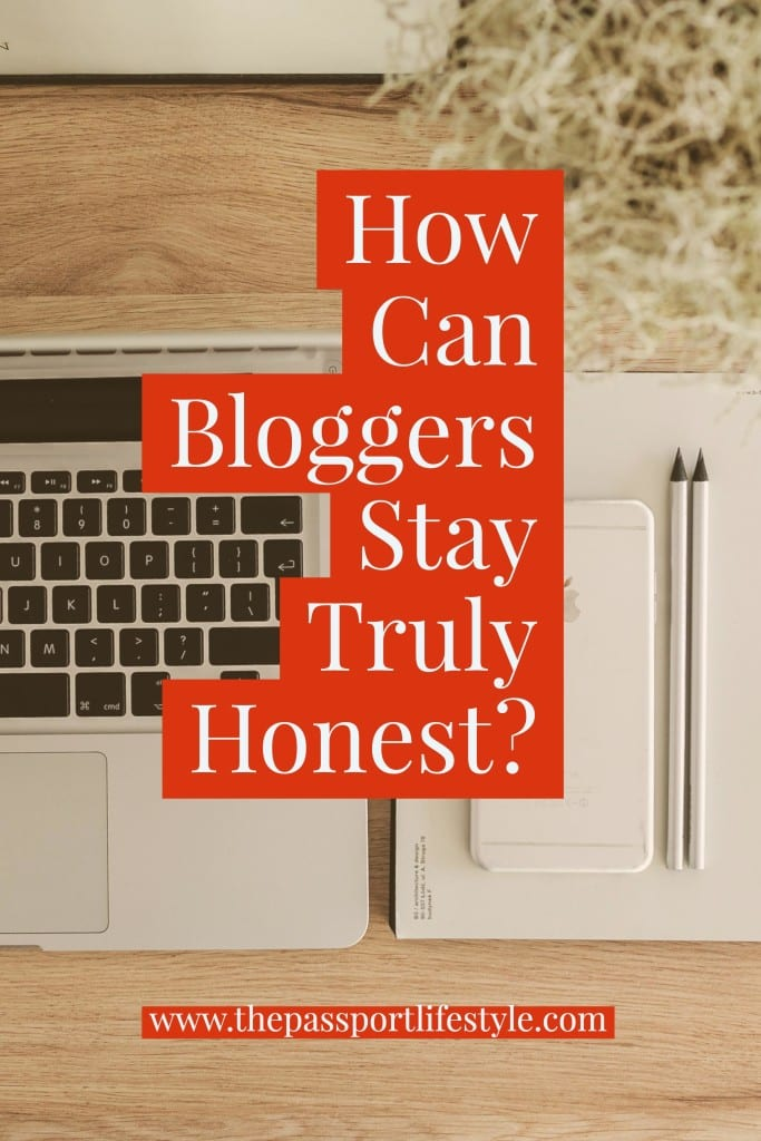 How Can Bloggers Stay Truly Honest