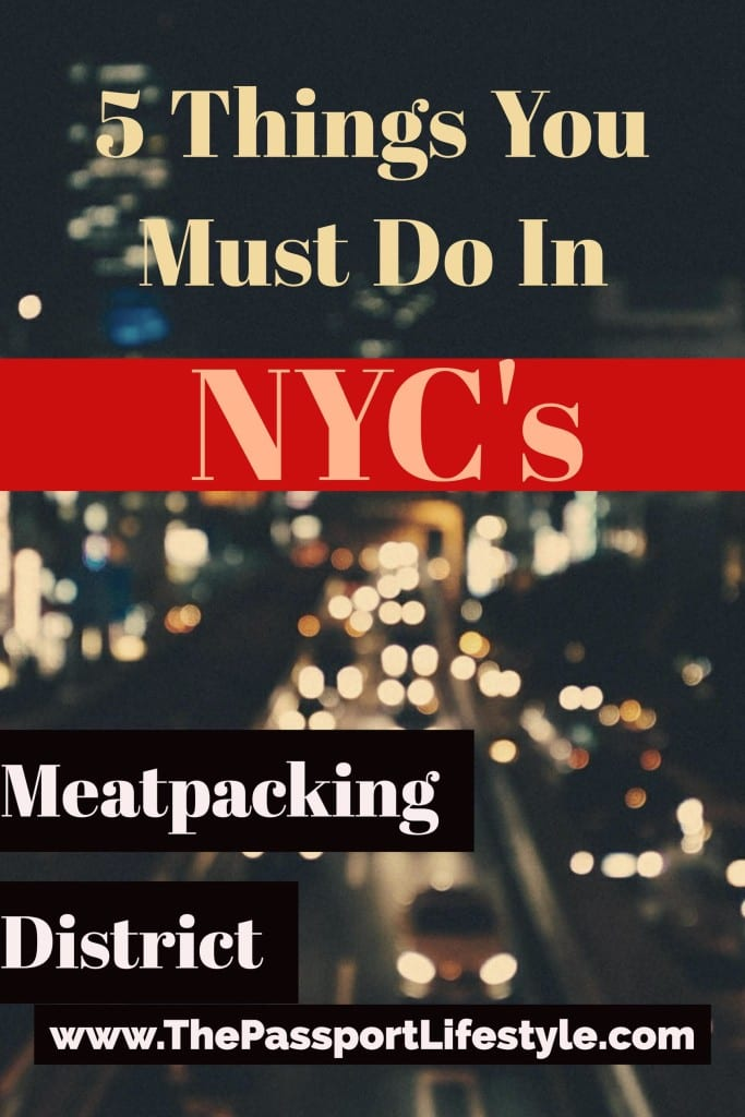 NYC Things to Do in the Meatpacking District