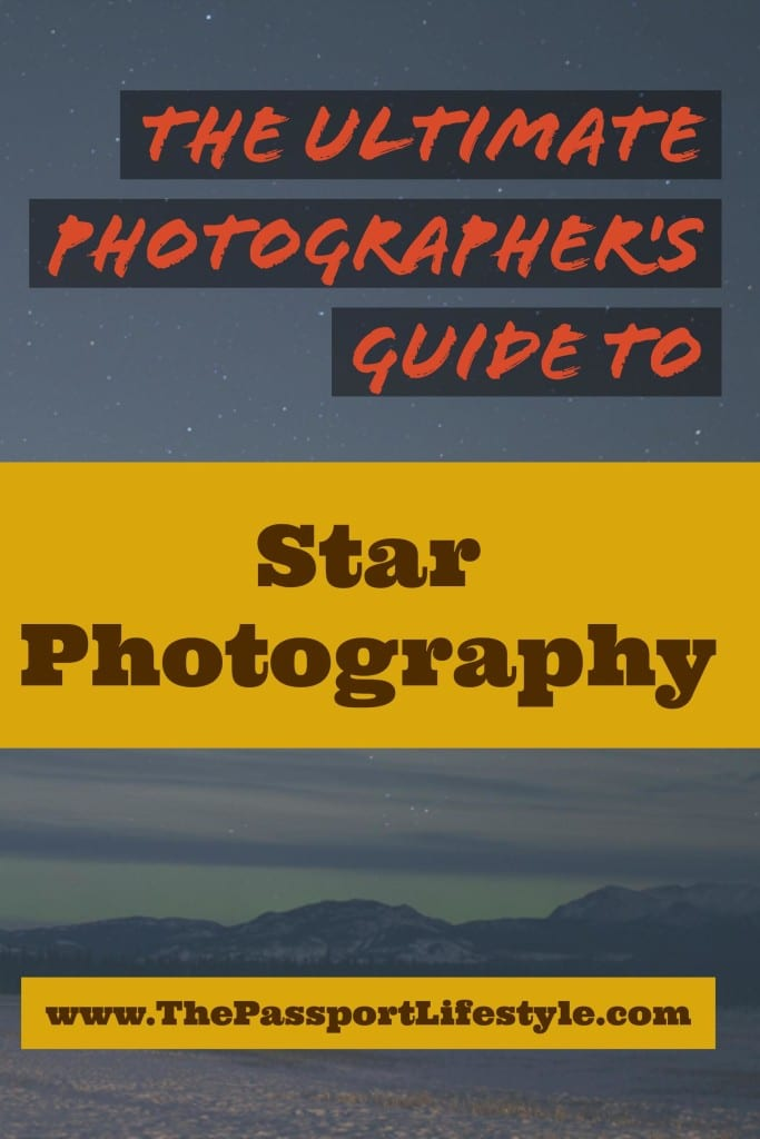The Ultimate Photographer's Guide to Star Photography