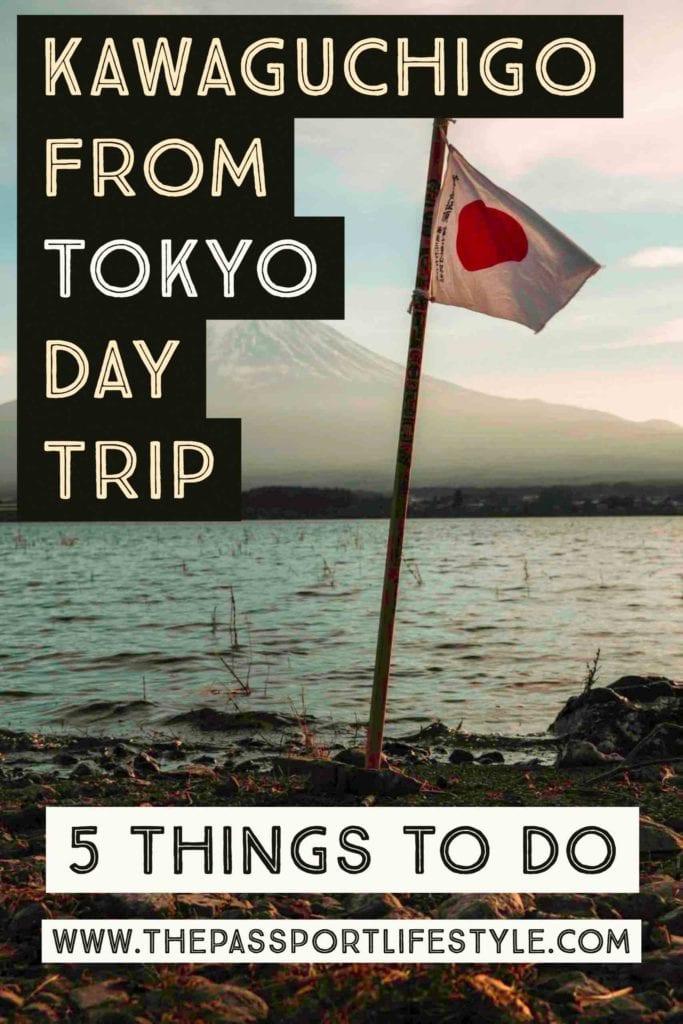 Kawaguchiko to Tokyo Day Trip Things to Do